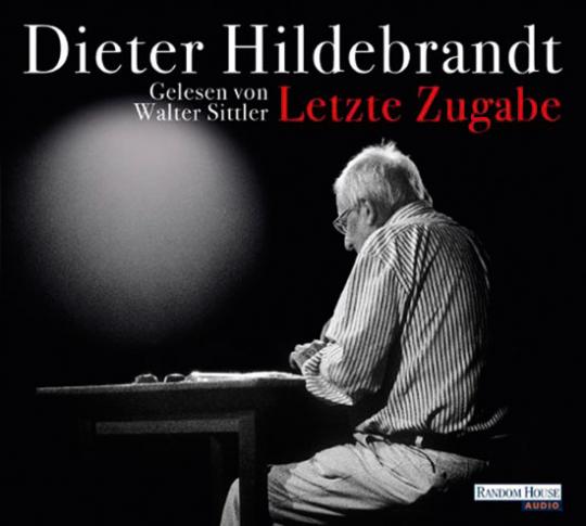 Dieter Hildebrandt. Letzte Zugabe. Hörbuch.
