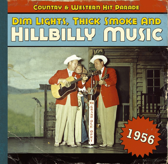 Dim Lights, Thick Smoke & Hillbilly Music 1956. CD.