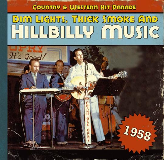 Dim Lights, Thick Smoke & Hillbilly Music 1958. CD.