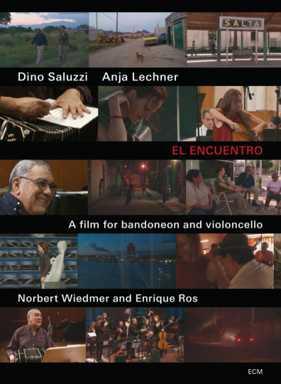 Dino Saluzzi & Anja Lechner. El Encuentro. DVD.