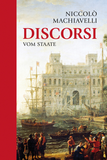 Discorsi. Vom Staate.
