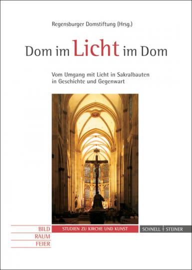 Dom im Licht - Licht im Dom