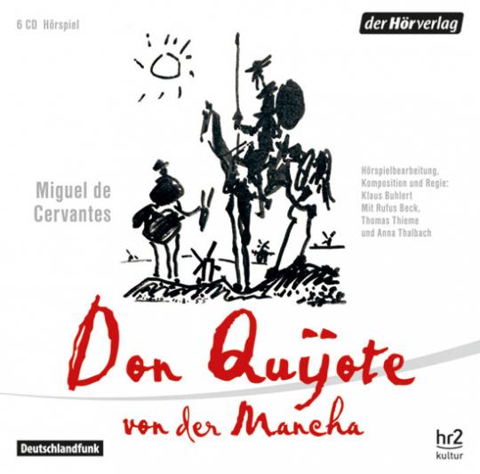 Don Quijote von der Mancha. Miguel de Cervantes Saavedra.