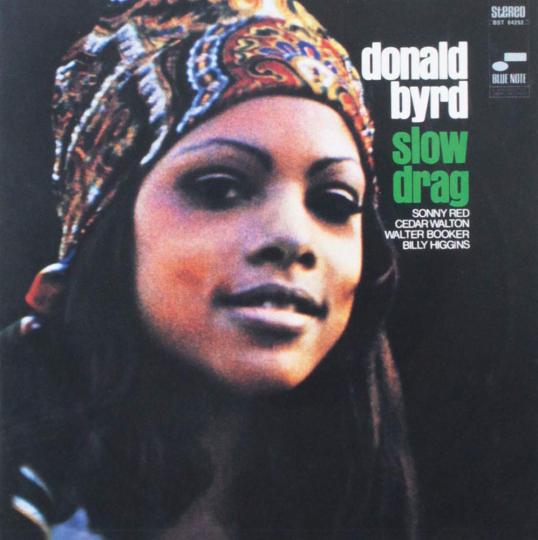 Donald Byrd. Slow Drag (Rudy Van Gelder Remasters). CD.