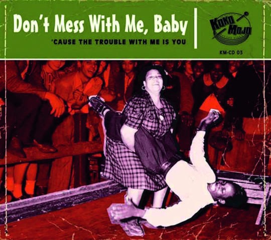 Dont Mess With Me, Baby! CD.