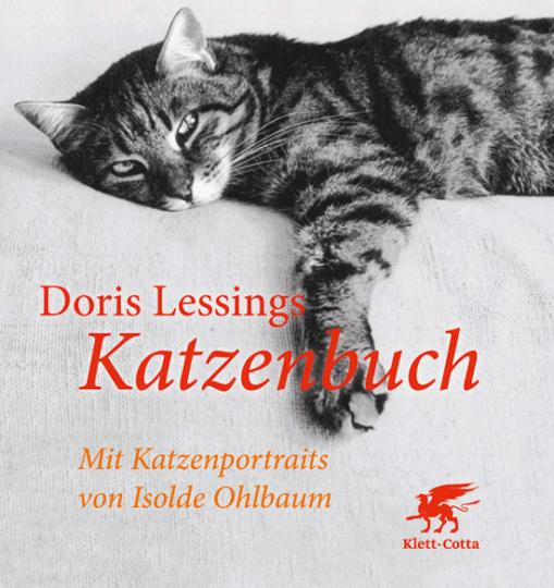 Doris Lessings Katzenbuch. Katzenportraits von Isolde Ohlbaum.