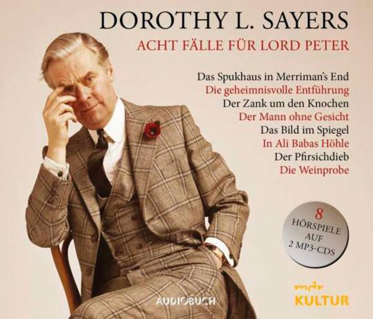 Dorothy Leigh Sayers. Acht Fälle für Lord Peter. Hörbuch. 2 mp3-CDs.