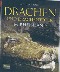 Drachen und Drachentöter im Rheinland