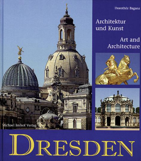 Dresden. Architektur und Kunst. Art and Architecture.