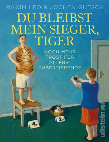 Du bleibst mein Sieger, Tiger. Noch mehr Trost für Alterspubertierende.
