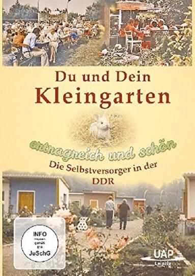 Du und Dein Kleingarten: Ertragreich und schön – Die Selbstversorger in der DDR DVD