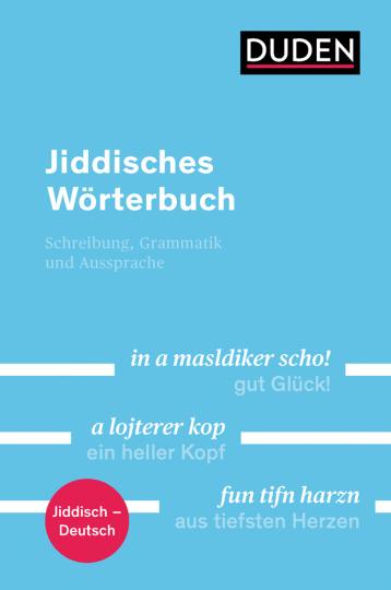Duden. Jiddisches Wörterbuch. Mit Hinweisen zur Schreibung, Grammatik und Aussprache.