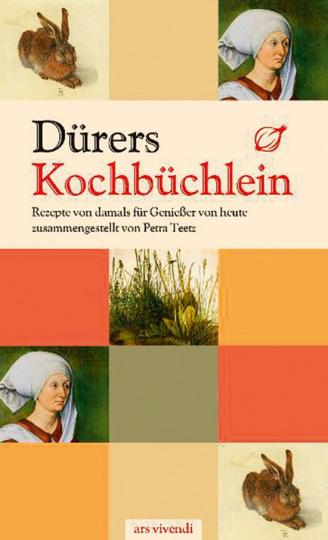 Dürers Kochbüchlein.
