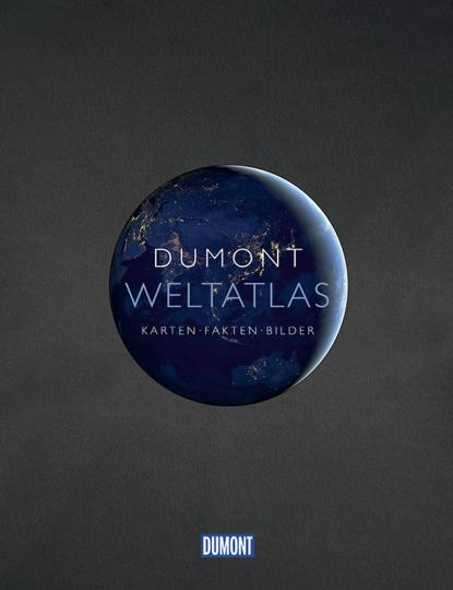 DuMont Weltatlas. Karten - Fakten - Bilder.
