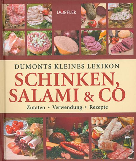 Dumonts kleines Lexikon Schinken, Salami & Co.