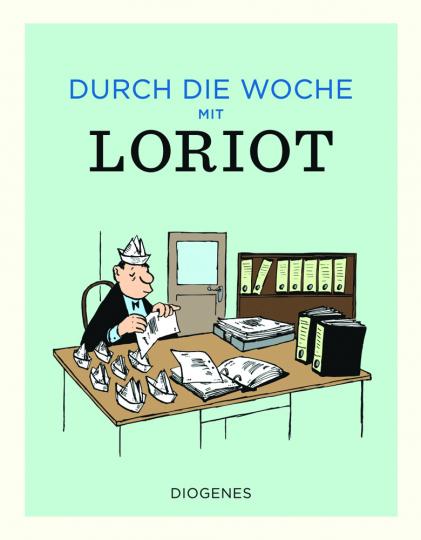 Durch die Woche mit Loriot.