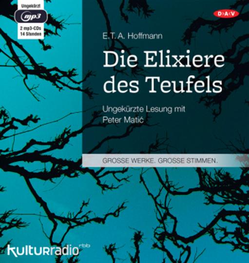 E.T.A. Hoffmann. Die Elixiere des Teufels. Hörbuch. 2 CDs.