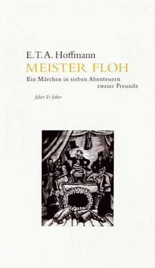 E.T.A. Hoffmann. Meister Floh.
