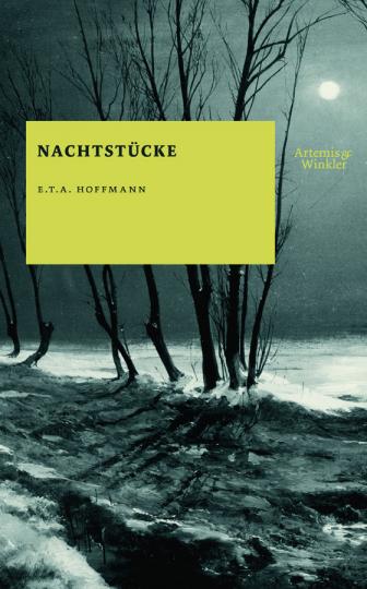 E.T.A. Hoffmann. Nachtstücke.