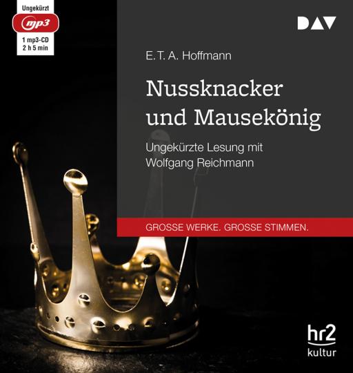 E.T.A. Hoffmann. Nussknacker und Mausekönig. mp3-CD.