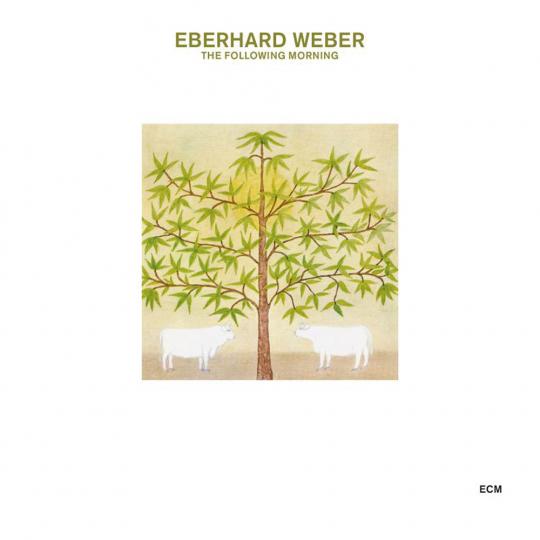 Eberhard Weber. The Following Morning (Touchstones). CD.