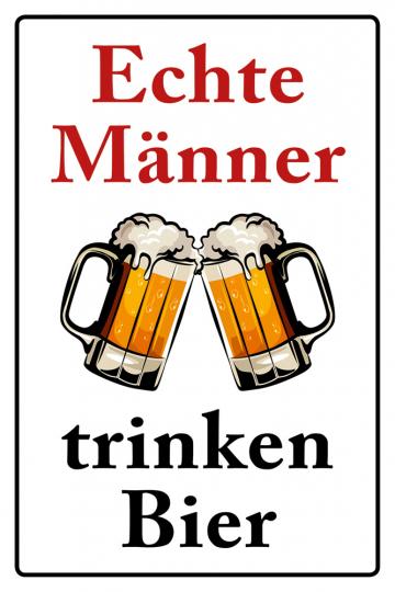 Echte Männer trinken Bier
