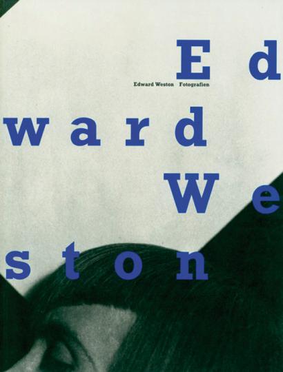 Edward Weston. Fotografien aus der Lane Collection.