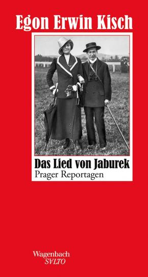 Egon Erwin Kisch. Das Lied von Jaburek.