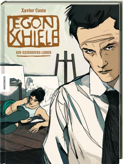 Egon Schiele. Ein exzessives Leben. Graphic Novel.