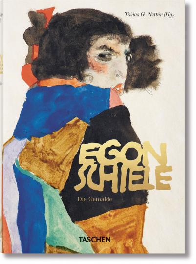 Egon Schiele. Sämtliche Gemälde 1909-1918.