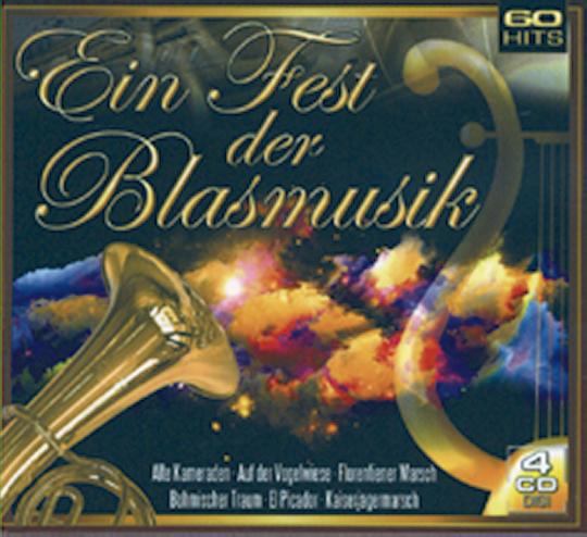 Ein Fest der Blasmusik 4 CDs