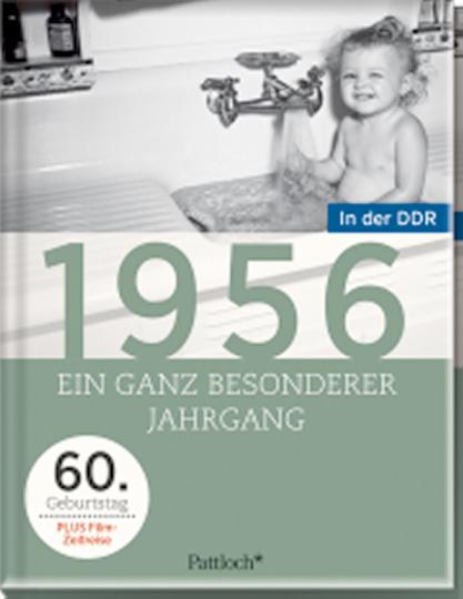 Ein ganz besonderer Jahrgang in der DDR - 1956