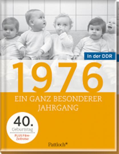 Ein ganz besonderer Jahrgang in der DDR - 1976