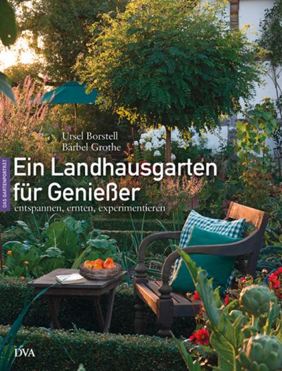 Ein Landhausgarten für Genießer.