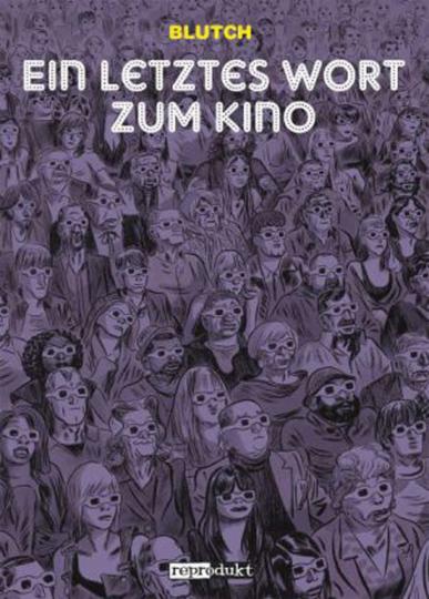 Ein letztes Wort zum Kino. Graphic Novel.