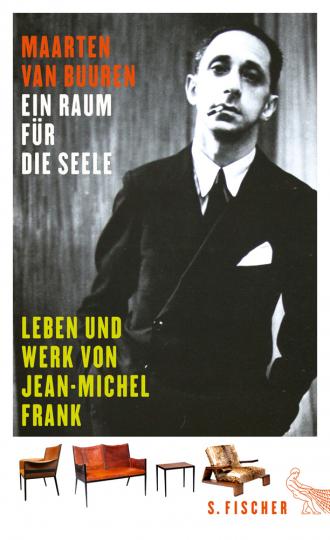 Ein Raum für die Seele. Leben und Werk von Jean-Michel Frank.