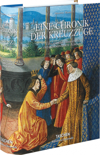 Eine Chronik der Kreuzzüge.