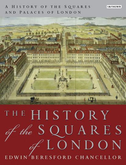 Eine Geschichte der Plätze und Paläste Londons. 2 Bände.