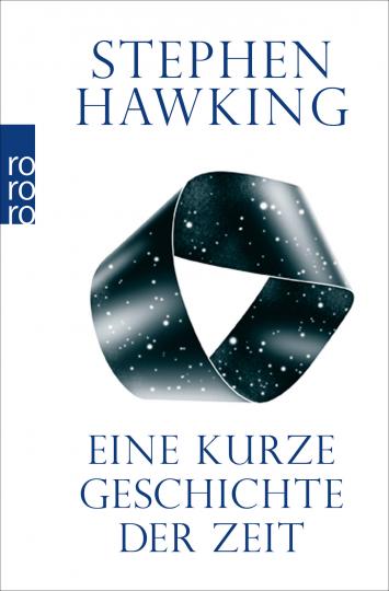Stephen Hawking. Eine kurze Geschichte der Zeit.