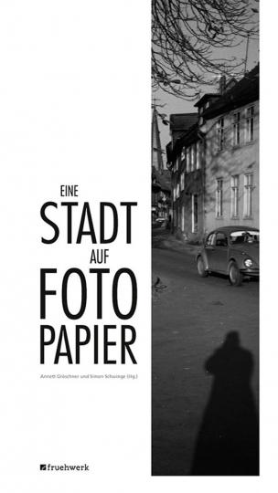 Eine Stadt auf Fotopapier. Die Sammlung Püscher in Alfeld (Leine).