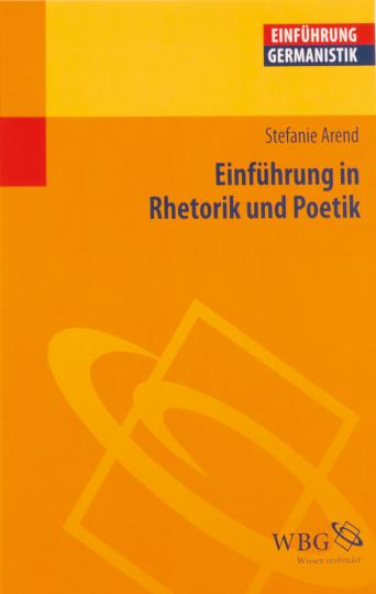 Einführung in Rhetorik und Poetik.
