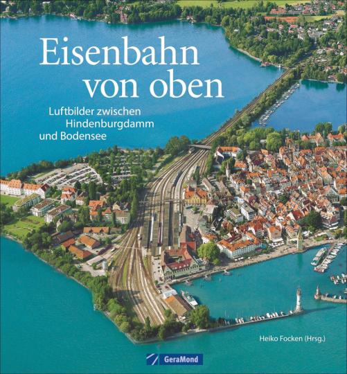 Eisenbahn von oben. Luftbilder zwischen Hindenburgdamm und Bodensee.