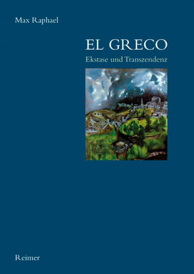 El Greco - Ekstase und Transzendenz.