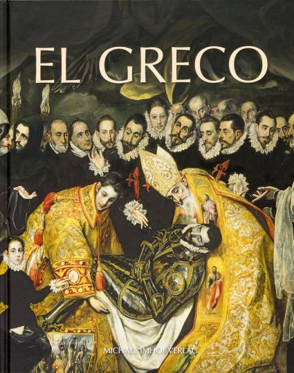 El Greco. Meisterwerke im Großformat.