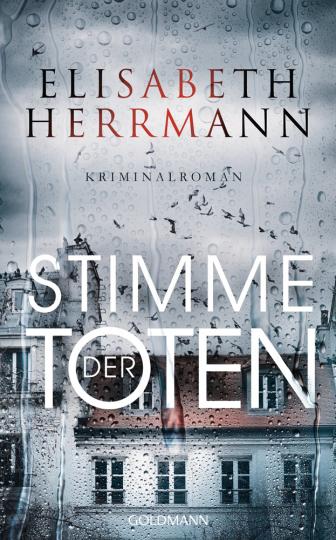Elisabeth Herrmann. Stimme der Toten. Ein Judith Kepler Kriminalroman.