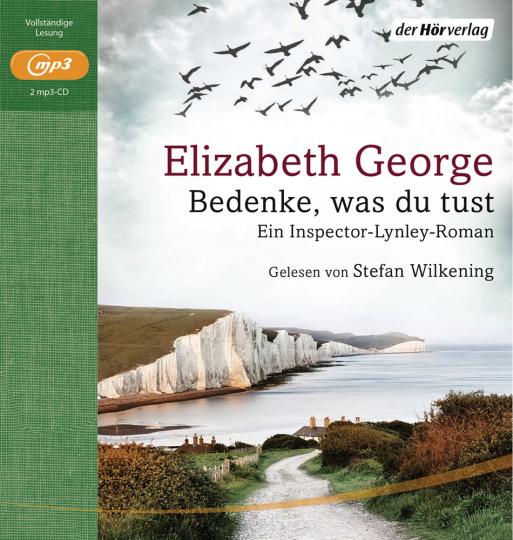 Elizabeth George. Bedenke, was du tust. Ein Inspector-Lynley-Roman. 2 mp3-CDs.