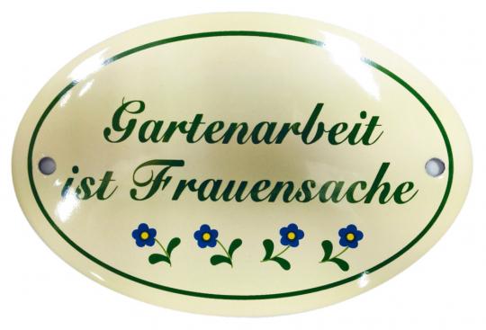 Emaille-Schild: Gartenarbeit ist Frauensache