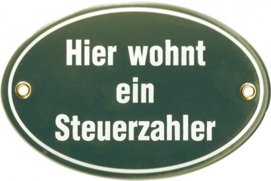 Emaille-Schild: Hier wohnt ein Steuerzahler