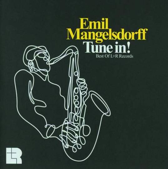 Emil Mangelsdorff. Tune In! Best Of L + R Records. CD.
