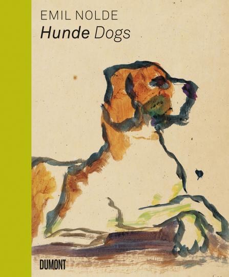 Emil Nolde. Hunde. Dogs. (dt./engl.)